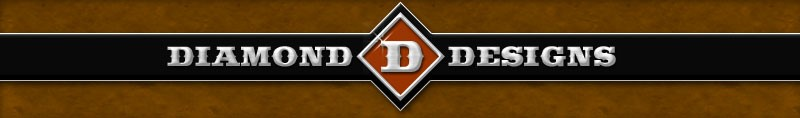 Diamond D Designs-Where The Competition Begins!